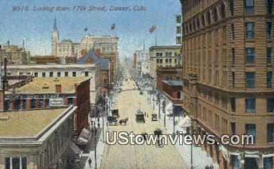17th Street - Denver, Colorado CO Postcard