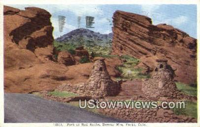 Park of Red Rocks - Denver Mountain Parks, Colorado CO Postcard
