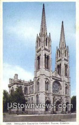 Immaculate Conception Cathedral - Denver, Colorado CO Postcard