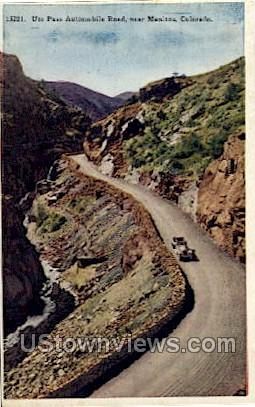 Ute Pass Automobile Road - Manitou, Colorado CO Postcard