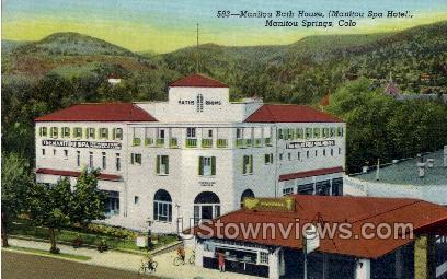 Manitou Bath House (Spa Hotel) - Colorado CO Postcard
