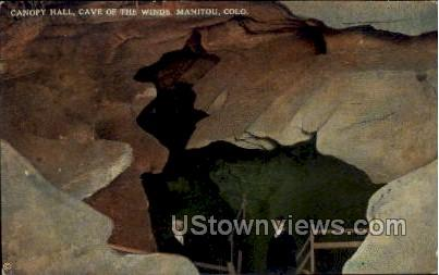 Canopy Hall  Cave of The Winds - Manitou, Colorado CO Postcard