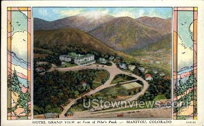 Hotel Grand View - Manitou, Colorado CO Postcard