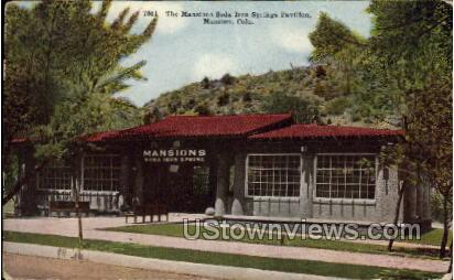 The Mansion Soda Iron Springs Pavillion - Manitou, Colorado CO Postcard