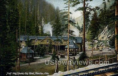 Halfway House, Cog Rail Road - Manitou, Colorado CO Postcard