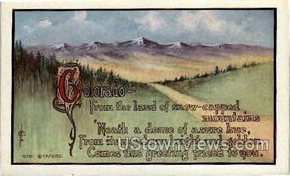 Colorado - From the Land of Snow-Capped MountainsÀú - Misc Postcard
