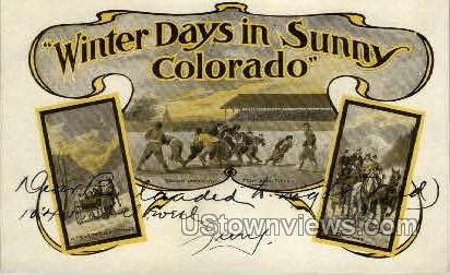 Winter Days in sunny Colorado - Misc Postcard