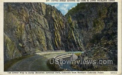 Curved Bridge between the Cliffs in Lower Thompson Canon - Misc, Colorado CO Postcard