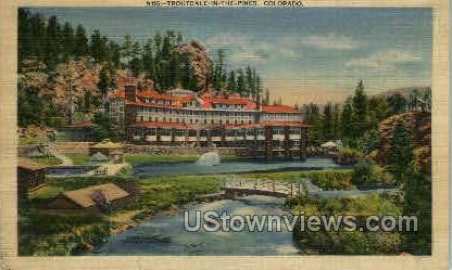Troutdale in the Pines - Misc, Colorado CO Postcard
