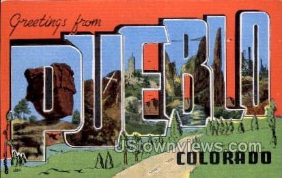 Greetings from Pueblo - Colorado CO Postcard