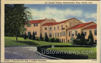 Pueblo College, Administration Center - Colorado CO Postcard