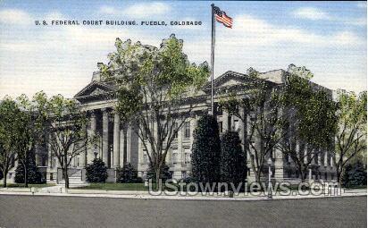 U.S. Federal Court Building - Pueblo, Colorado CO Postcard