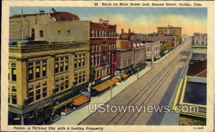 North on Mian Street from Second Street - Pueblo, Colorado CO Postcard