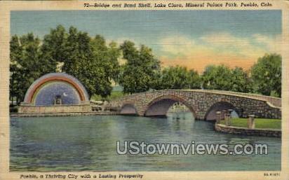 Bridge and Band Shell, Lake Clara, Mineral Palace Park - Pueblo, Colorado CO Postcard