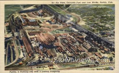 Colorado Fuel and Iron Works - Pueblo Postcard