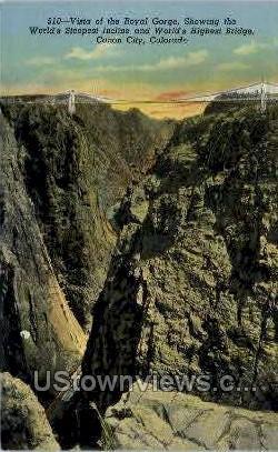 The Royal Gorge  - Canon City, Colorado CO Postcard