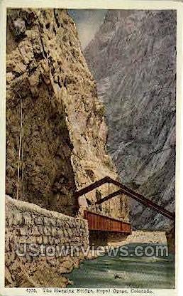 The Hanging Bridge - Canon City, Colorado CO Postcard