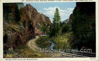 Phantom Canyon Highway - Canon City, Colorado CO Postcard