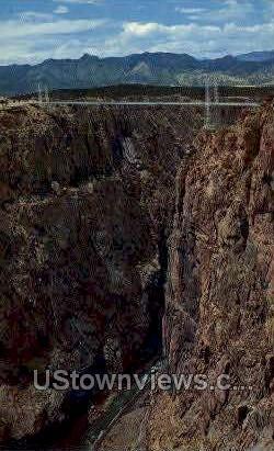 Royal Gorge Suspension Bridge  - Canon City, Colorado CO Postcard
