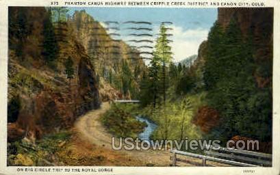 Phantom Canyon - Cripple Creek, Colorado CO Postcard