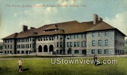 Science Bldg, Colorad College - Colorado Springs Postcards, Colorado CO Postcard