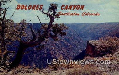 Dolores Canyon - Dove Creek, Colorado CO Postcard