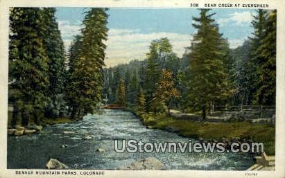 Bear Creek, Evergreen - Denver Mountain Parks, Colorado CO Postcard