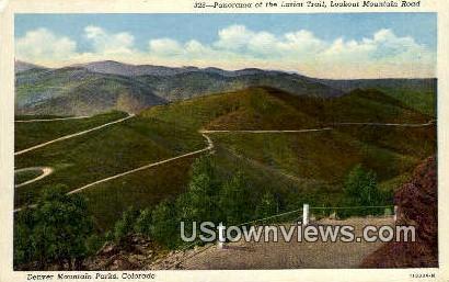 Lariat Trail, Lookout Mountain Road - Denver Mountain Parks, Colorado CO Postcard