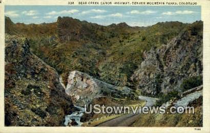 Bear Creek Canon Highway - Denver Mountain Parks, Colorado CO Postcard