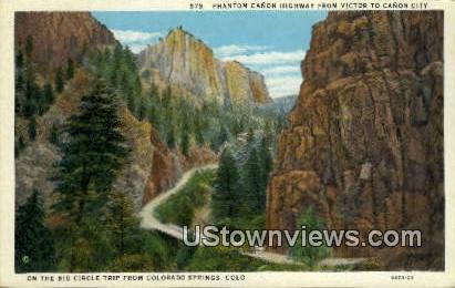Phantom Canon Highway - Colorado Springs Postcards, Colorado CO Postcard