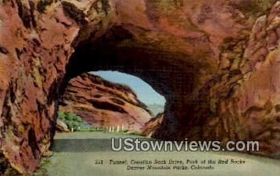 Tunnel, Red Rocks - Denver Mountain Parks, Colorado CO Postcard