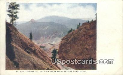 Tunnel No 30 - Moffat Road, Colorado CO Postcard
