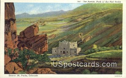 The Pueblo, Park of the Red Rocks - Denver Mountain Parks, Colorado CO Postcard