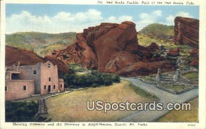 Red Rocks Pueblo - Denver Mountain Parks, Colorado CO Postcard