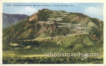 Broadmoor Cheyenne Mountain Highway - Colorado Springs Postcards, Colorado CO Postcard