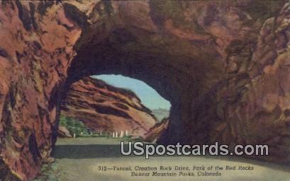 Tunnel, Creation Rock Drive, Red Rocks - Denver Mountain Parks, Colorado CO Postcard