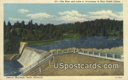 Dam & Lake, Evergreen in Bear Creek Canon - Denver Mountain Parks, Colorado CO Postcard