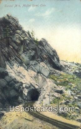 Tunnel No 4 - Moffat Road, Colorado CO Postcard