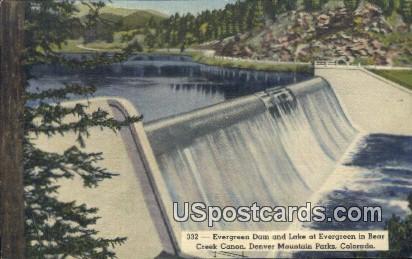 Evergreen Dam - Denver Mountain Parks, Colorado CO Postcard