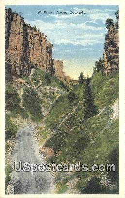 Williams Canon, Colorado Postcard       ;       Williams Canon, CO