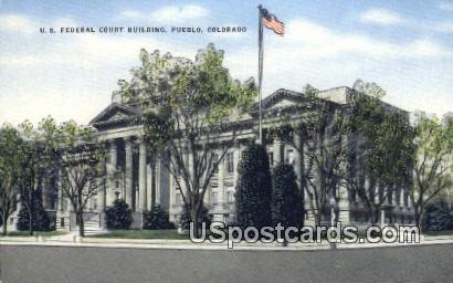 US Federal Court Building - Pueblo, Colorado CO Postcard