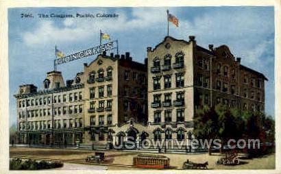 Congress Hotel - Pueblo, Colorado CO Postcard