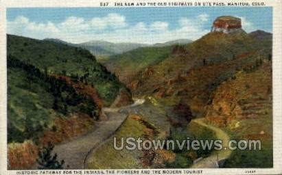 The New and Old Highways on Ute Pass - Colorado CO Postcard