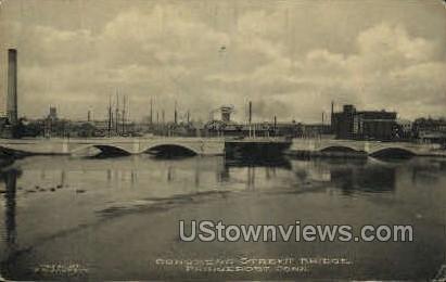 Congress St. Bridge - Bridgeport, Connecticut CT Postcard