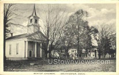 Baptist Church - Colchester, Connecticut CT Postcard
