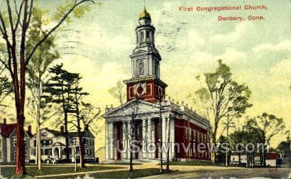 First Congregational Church - Danbury, Connecticut CT Postcard