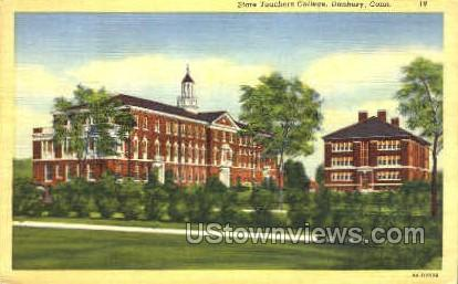 State Teachers College - Danbury, Connecticut CT Postcard