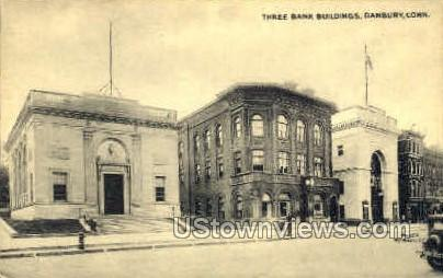 Three Bank Buildings - Danbury, Connecticut CT Postcard