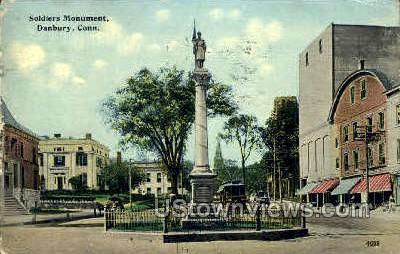 Soldiers Monument - Danbury, Connecticut CT Postcard