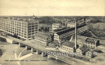 The Mallory Hat Co. - Danbury, Connecticut CT Postcard